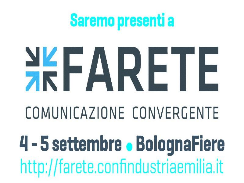 Vi aspettiamo a Farete il 4 e 5 settembre presso Bologna Fiere