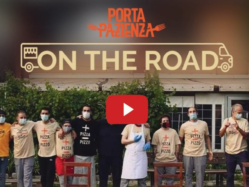 "La pizzeria sociale ""Porta Pazienza - Primi, secondi e ultimi""  si reinventa e diventa on the road"